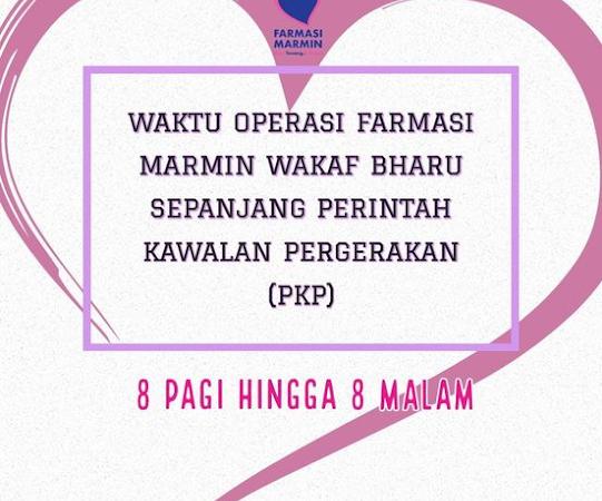 Sepanjang Perintah Kawalan Pergerakan(PKP) Marmin Wakaf Bharu beroperasi jam 8 pagi Hingga 8 malam